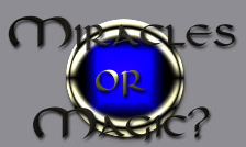 Link to 'Miracles or Magic' home page